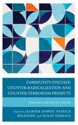 Community-Focused Counter-Radicalization and Counter-Terrorism Projects