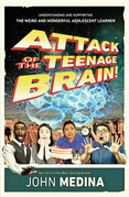 Attack of the Teenage Brain
