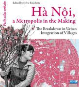 Hà N?i, a Metropolis in the Making