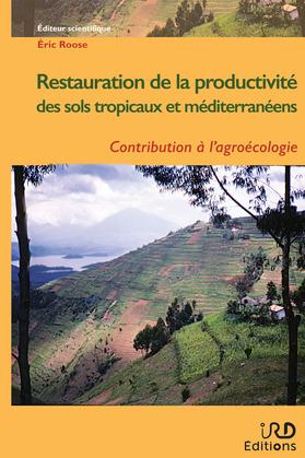 Restauration de la productivité des sols tropicaux et méditerranéens