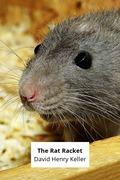 The Rat Racket