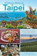 A Culinary History of Taipei