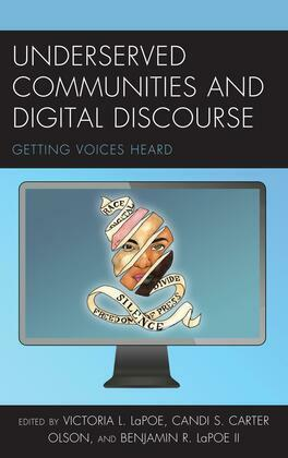 Underserved Communities and Digital Discourse
