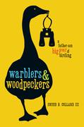 Warblers & Woodpeckers