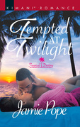 Tempted At Twilight (Mills & Boon Kimani) (Tropical Destiny, Book 4)