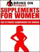 Supplements for Women: Top 10 Fitness Supplements for Women