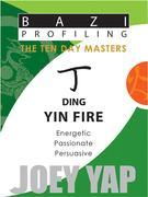 The Ten Day Masters - Ding (Yin Fire)