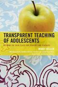 Transparent Teaching of Adolescents: Defining the Ideal Class for Students and Teachers
