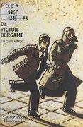 Les aventures de Victor Bergame