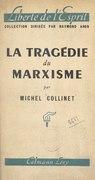 La tragédie du marxisme