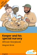 Keeper and His Special Nursery