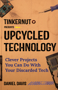 Tinkernut Presents Upcycled Technology