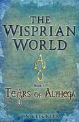 The Wisprian World - Tears of Alphega