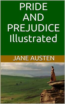 Pride and Prejudice - Illustrated
