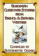 EUROPEAN CHRISTMAS STORIES from French and Spanish writers