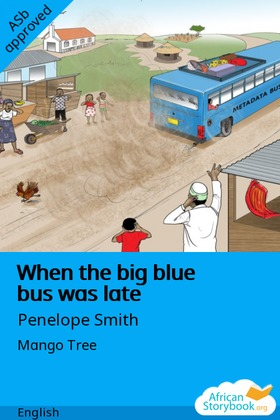 When the Big Blue Bus Was Late