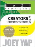 The Five Structures - Creators (Output Structure)