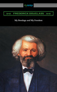 My Bondage and My Freedom (with an Introduction by James McCune Smith)