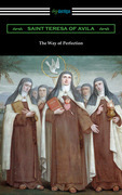The Way of Perfection (Translated by Rev. John Dalton)