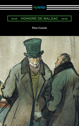 Pere Goriot (Translated by Ellen Marriage with an Introduction by R. L. Sanderson)