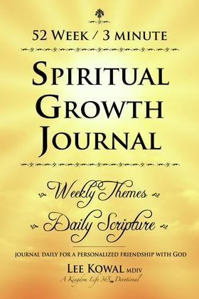 52 WEEK 3 MINUTE SPIRITUAL GROWTH JOURNAL - Weekly Themes / Daily Scripture
