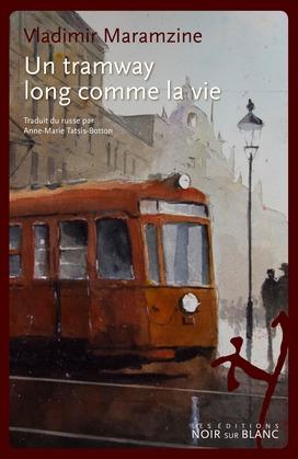 Un tramway long comme la vie