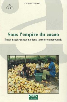 Sous l'empire du cacao