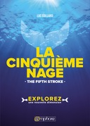 La cinquième nage - The fifth stroke