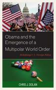 Obama and the Emergence of a Multipolar World Order