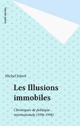 Les Illusions immobiles