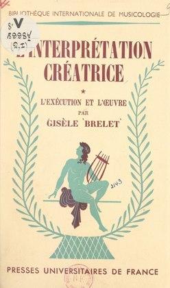 L'interprétation créatrice (1)