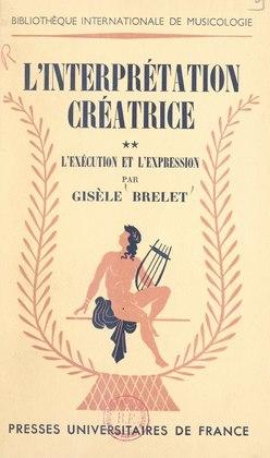 L'interprétation créatrice (2)