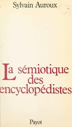 La sémiotique des encyclopédistes