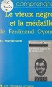 Le vieux nègre et la médaille, de Ferdinand Oyono