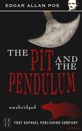 The Pit and the Pendulum - Unabridged
