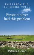 Einstein never had this problem