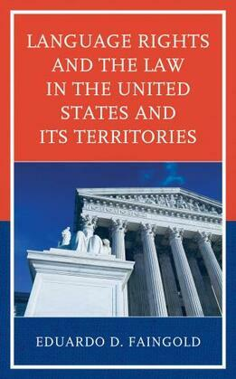 Language Rights and the Law in the United States and Its Territories
