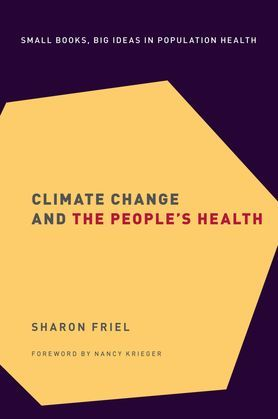 Climate Change and the People's Health