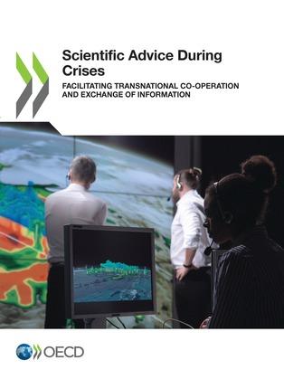 Scientific Advice During Crises
