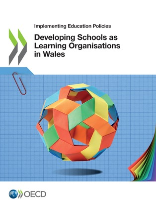 Developing Schools as Learning Organisations in Wales