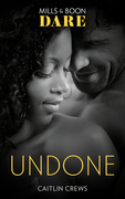Undone (Mills & Boon Dare) (Hotel Temptation)
