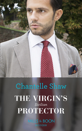 The Virgin's Sicilian Protector (Mills & Boon Modern) (Conveniently Wed!, Book 12)