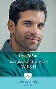 The Billionaire's Christmas Wish (Mills & Boon Medical) (Hope Children's Hospital, Book 4)