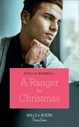 A Ranger For Christmas (Mills & Boon True Love) (Men of the West, Book 40)