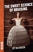 The Sweet Science of Bruising (NHB Modern Plays)