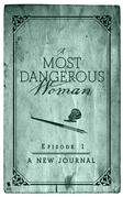 A New Journal (A Most Dangerous Woman Season 1 Episode 1)