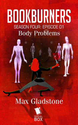 Body Problems (Bookburners Season 4 Episode 1)