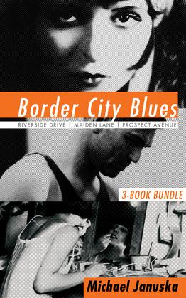 Border City Blues 3-Book Bundle