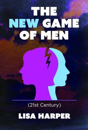The New Game of Men