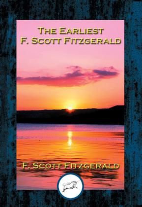 The Earliest F. Scott Fitzgerald